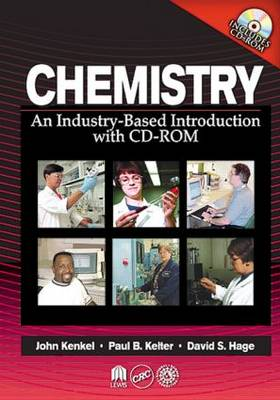 Chemistry: An Industry-Based Introduction with CD-ROM (Hardback)