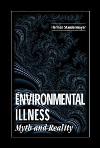 Environmental Illness: Myth & Reality (Hardback)