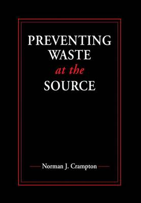 Preventing Waste at the Source (Hardback)