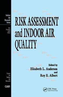 Risk Assessment and Indoor Air Quality - Indoor Air Research (Hardback)