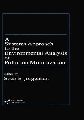 A Systems Approach to the Environmental Analysis of Pollution Minimization (Hardback)