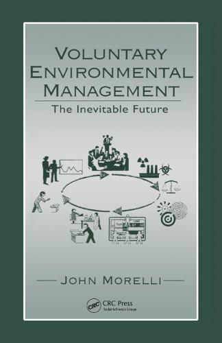 Voluntary Environmental Management: The Inevitable Future (Hardback)