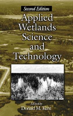 Applied Wetlands Science and Technology (Hardback)