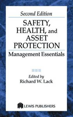 Safety, Health, and Asset Protection: Management Essentials, Second Edition (Hardback)