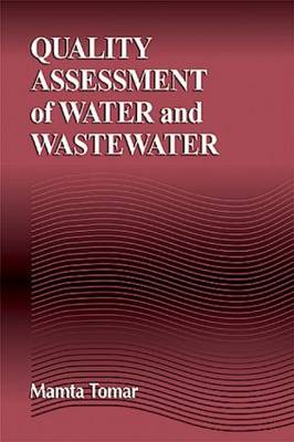Quality Assessment of Water and Wastewater (Hardback)