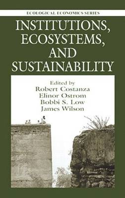 Institutions, Ecosystems, and Sustainability (Hardback)