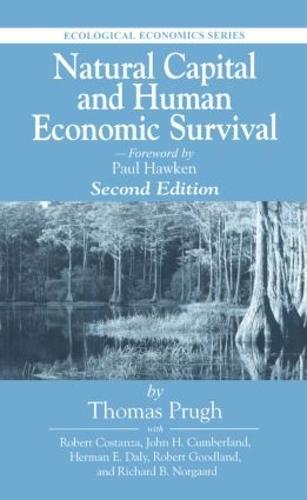 Natural Capital and Human Economic Survival, Second Edition - Ecological Economics (Hardback)