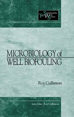 Microbiology of Well Biofouling - Sustainable Water Well 3 (Hardback)