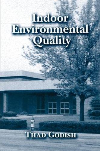 Indoor Environmental Quality (Hardback)