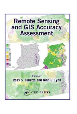Remote Sensing and GIS Accuracy Assessment (Hardback)