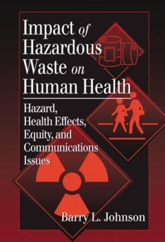 Impact of Hazardous Waste on Human Health (Hardback)