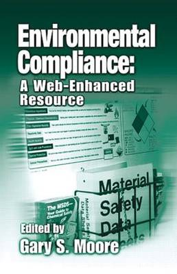 Environmental Compliance: A Web-Enhanced Resource (Hardback)