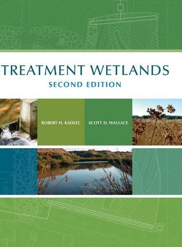 Treatment Wetlands, Second Edition (Hardback)
