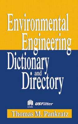 Special Edition - Environmental Engineering Dictionary and Directory (Paperback)