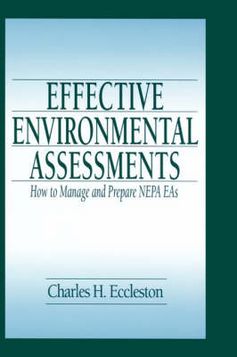 Effective Environmental Assessments: How to Manage and Prepare NEPA EAs (Hardback)