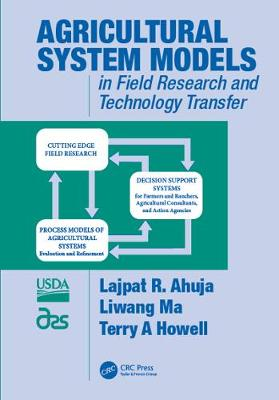 Agricultural System Models in Field Research and Technology Transfer (Hardback)