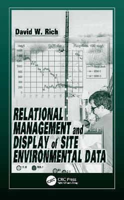 Relational Management and Display of Site Environmental Data (Hardback)