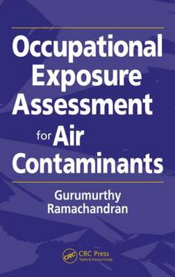 Occupational Exposure Assessment for Air Contaminants (Hardback)