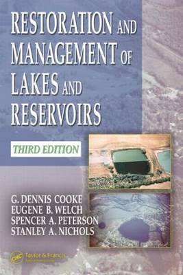 Restoration and Management of Lakes and Reservoirs (Hardback)