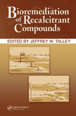 Bioremediation of Recalcitrant Compounds (Hardback)