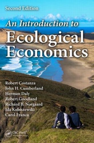 An Introduction to Ecological Economics (Hardback)