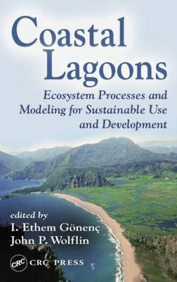 Coastal Lagoons: Ecosystem Processes and Modeling for Sustainable Use and Development (Hardback)