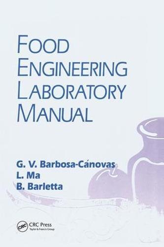 Food Engineering Laboratory Manual (Hardback)