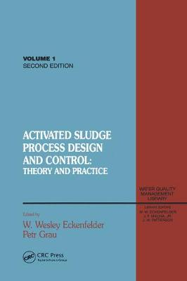 Activated Sludge: Process Design and Control, Second Edition (Hardback)