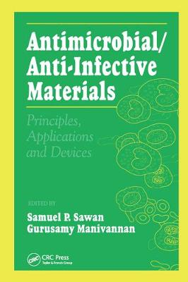 Antimicrobial/Anti-Infective Materials: Principles and Applications (Hardback)