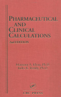 Pharmaceutical and Clinical Calculations - Pharmacy Education Series (Hardback)