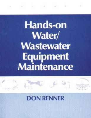 Hands On Water and Wastewater Equipment Maintenance, Volume II (Paperback)