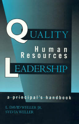 Quality Human Resources Leadership: A Principal's Handbook (Hardback)