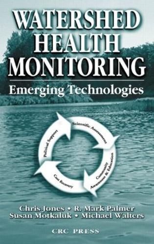 Watershed Health Monitoring: Emerging Technologies (Hardback)
