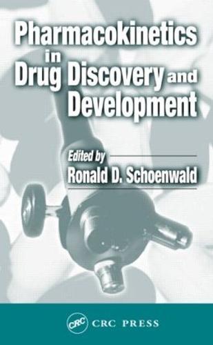 Pharmacokinetics in Drug Discovery and Development (Hardback)
