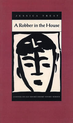A Robber in the House - Coffee-To-Go Short-Short Story Series (Paperback)