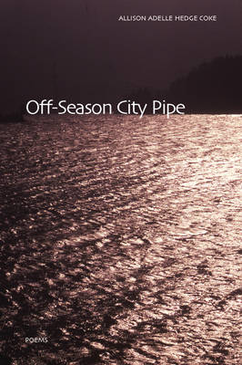 Off-Season City Pipe (Paperback)