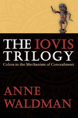The Iovis Trilogy: Colors in the Mechanism of Concealment (Hardback)