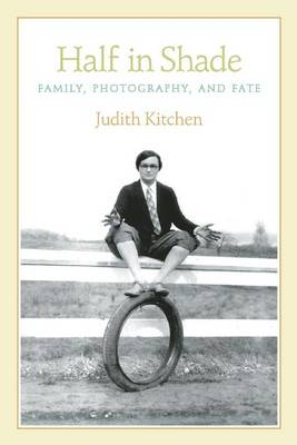 Half In Shade: Family, Photography, and Fate (Paperback)