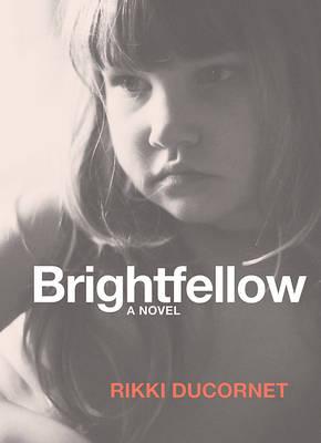 Brightfellow (Paperback)