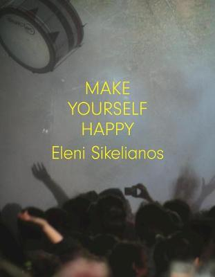 Make Yourself Happy (Paperback)