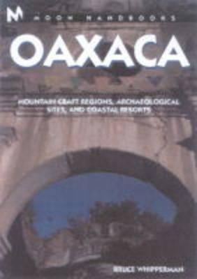 Oaxaca - Moon Handbooks (Paperback)