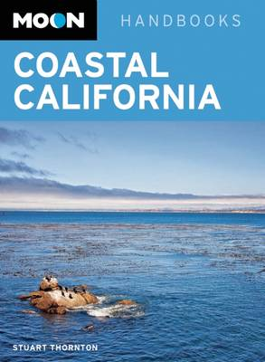 Moon Coastal California - Moon Handbooks (Paperback)