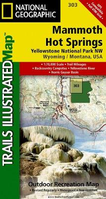 Yellowstone Nw/mammoth Hot Springs: Trails Illustrated National Parks (Sheet map, folded)