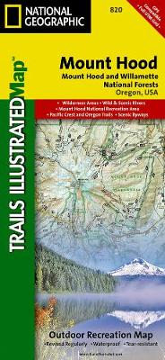 Mount Hood, Mount Hood & Willamette National Forests: Trails Illustrated Other Rec. Areas (Sheet map, folded)