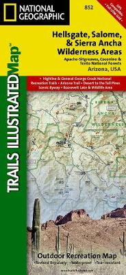 Hellsgate, Salome & Sierra Ancha Wilderness Areas, Apache-sitgreaves, Cocnino, & Tonto National Forests: Trails Illustrated Other Rec. Areas (Sheet map, folded)
