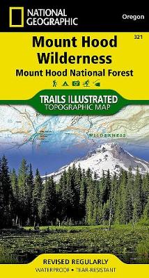 Mount Hood Wilderness: Trails Illustrated Other Rec. Areas (Sheet map, folded)