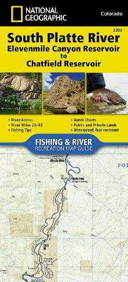 South Platte River, Elevenmile Canyon Reservoir To Chatfield (Sheet map, folded)
