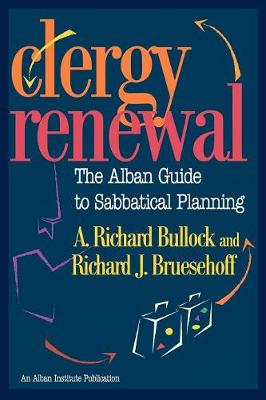Clergy Renewal: The Alban Guide to Sabbatical Planning (Paperback)