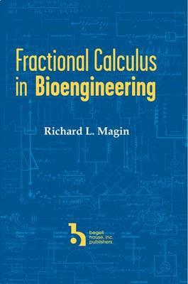 Fractional Calculus in Bioengineering (Hardback)