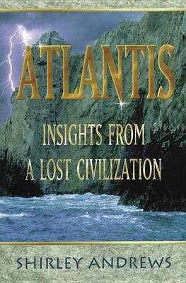 Atlantis: Insights from a Lost Civilisation (Paperback)